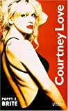 echange, troc Poppy Z Brite - Courtney Love
