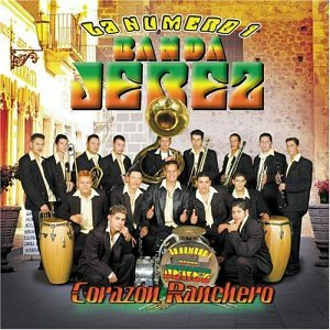 Banda Jerez - Corazon Ranchero - Amazon.com Music
