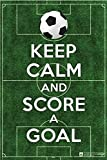 Keep Calm And Score A Goal