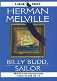Billy Budd, Sailor (Thorndike Press Large Print Perennial Bestsellers Series)