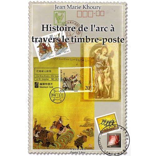 histoire de l'arc à travers le timbre poste