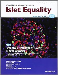 Islet Equality 1ー2―2型糖尿病における膵島機能とインクレチン