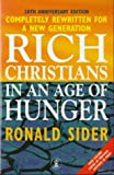 Rich Christians in an Age of Hunger (Hodder Christian Paperbacks) (0340694467) by Sider, Ronald J.