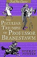 The Peculiar Triumph Of Professor Branestawm: Classic