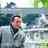 Fritz Wunderlich - Und es blitzten die Sterne (Classical Choice)