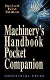 Machinery?s Handbook Pocket Companion