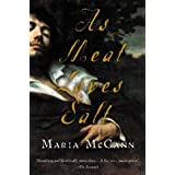 As Meat Loves Salt (Harvest Original) ~ Maria McCann