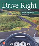 img - for Drive Right: You Are the Driver book / textbook / text book