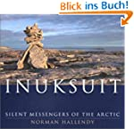 Inuksuit: Silent Messengers of the Ar...