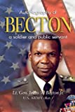 img - for Becton: Autobiography of a Soldier and Public Servant book / textbook / text book