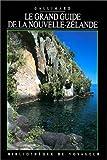 echange, troc Bibliothèque du Voyageur - Le Grand Guide de la Nouvelle-Zélande 1995