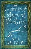 A History of Ancient Britain (English Edition)