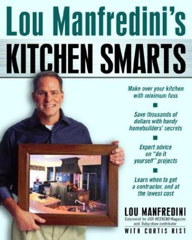 Lou Manfredini's Kitchen Smarts, Lou Manfredini