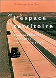 echange, troc Marc Desportes, Antoine Picon - De l'espace au territoire: L'aménagement en France XVIe - XXe siècles