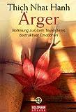 �rger: Befreiung aus dem Teufelskreis destruktiver Emotionen
