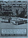 img - for Ford Full Size / Lincoln / Mercury Parts Locating Guide book / textbook / text book