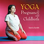 YOGA IN PREGNANCY AND CHILDBIRTH