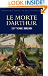 Le Morte Darthur (Wadsworth Classics...
