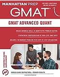 GMAT Advanced Quant (Manhattan Prep GMAT Strategy Guides)