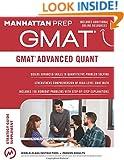 GMAT Advanced Quant (Manhattan Prep Instructional Guide Series)