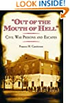 Out of the Mouth of Hell: Civil War P...