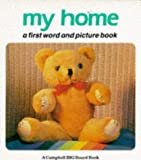 My Home (Campbell Big Board Book)