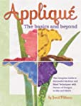 Applique the Basics and Beyond: The C...