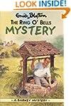 The Ring O'Bells Mystery (Enid Blyton...