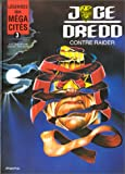 echange, troc Ennis, Abnett, John M Burns - Légendes des méga-cités, tome 3 : Juge Dredd contre Raider