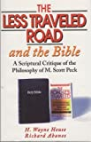 The Less Traveled Road and the Bible (0889651175) by House, H. Wayne