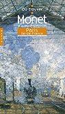 Où trouver Monet et les impressionnistes à Paris et en Ile-de-France par Crespelle