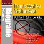 Frank-Walter Steinmeier. Politiker in Zeiten der Krise | Michael Nolden