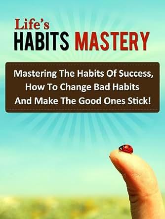Life's Habits Mastery