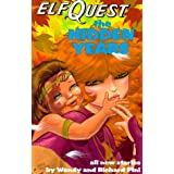 Elfquest - Hidden Years ~ Wendy Pini
