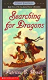 Searching for Dragons (0590457217) by Patricia C. Wrede