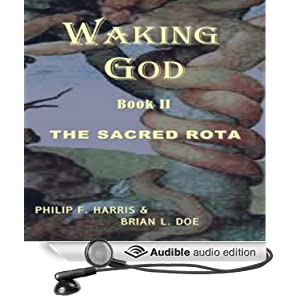 Waking God Book II: The Sacred Rota