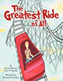 img - for The Greatest Ride of All book / textbook / text book