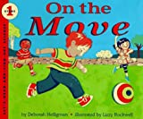 On the Move (Let's-Read-and-Find-Out Science. Stage 1) (006024741X) by Heiligman, Deborah