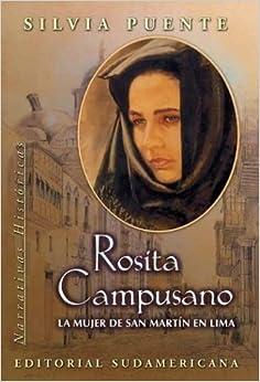 Rosita Campusano, La Mujer De San Martin En Lima