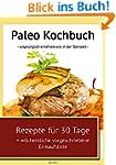 Paleo Kochbuch: Urspr�nglich ern�hren...