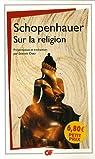 Sur la religion : Paralipomenan paragraphes 174-182 par Schopenhauer