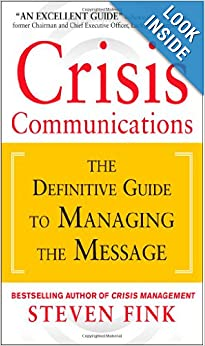 Crisis Communications: The Definitive Guide to Managing the Message e-book