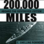 200,000 Miles aboard the Destroyer Co...