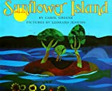 Sunflower Island (0060273267) by Carol Greene