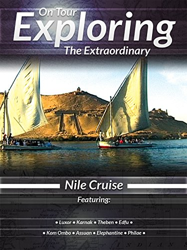 On Tour Exploring the Extraordinary Nile Cruise