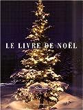 echange, troc Nadine Cretin - Le Livre de Noël