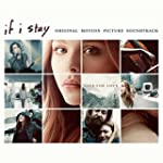 If I Stay Original Soundtrack (Gatefo...
