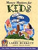 img - for Money Matters for Kids (Burkett, Larry. Money Matters for Kids.) book / textbook / text book