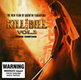 echange, troc Original Soundtrack - Kill Bill Vol. 2