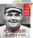 The Big Bam: The Life and Times of Ba...